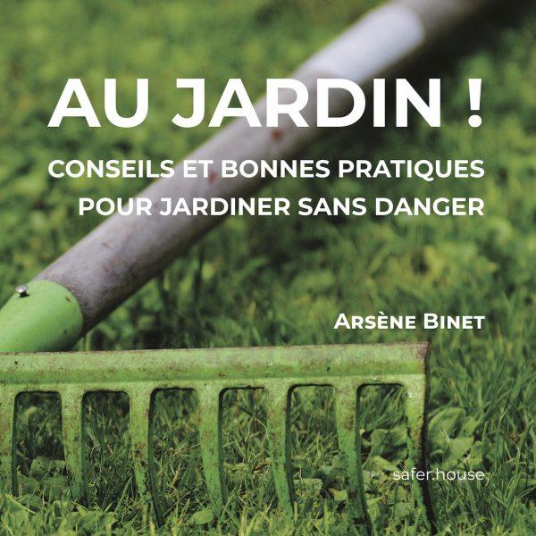 Au jardin ! par Arsène Binet